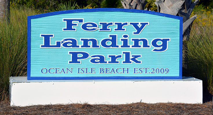 Ferry Landing Park sign at Ocean Isle Beach